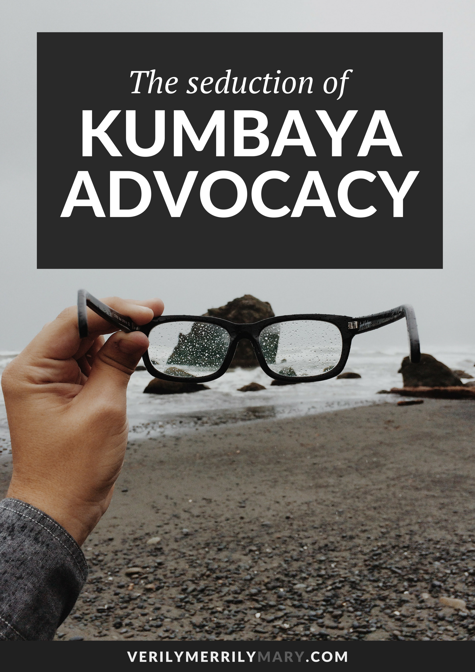 #AllLivesMatter is not helpful. It is not as inclusive and uniting as people think. Click through to read about how this phrase and others contributes to a term I'd like to call 'Kumbaya Advocacy.'