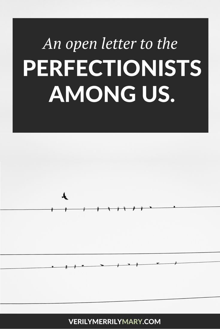 Perfectionists need to be affirmed in the gifts they possess. If you are a perfectionist, click through and remember these words.