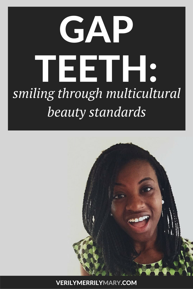 In many African countries, gap teeth are seen as a sign of beauty. However, in the United States, gap teeth are seen as something to be fixed. When this African woman lives across these two cultures, she finds the difficulties in feeling beautiful in the US because of this standard. Click through to read her journey toward acceptance in this area of her life.